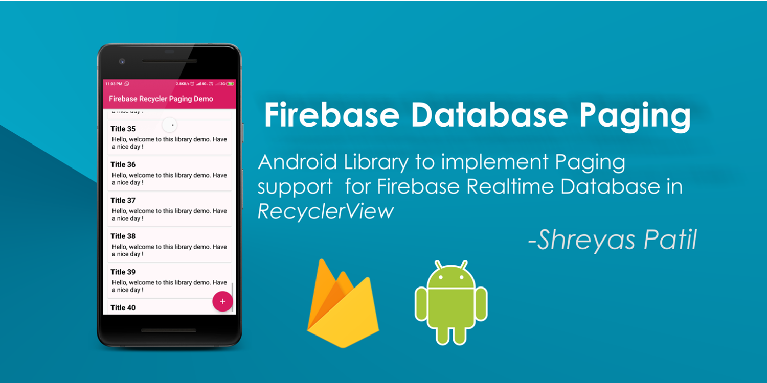 Firebase Recycler Pagination