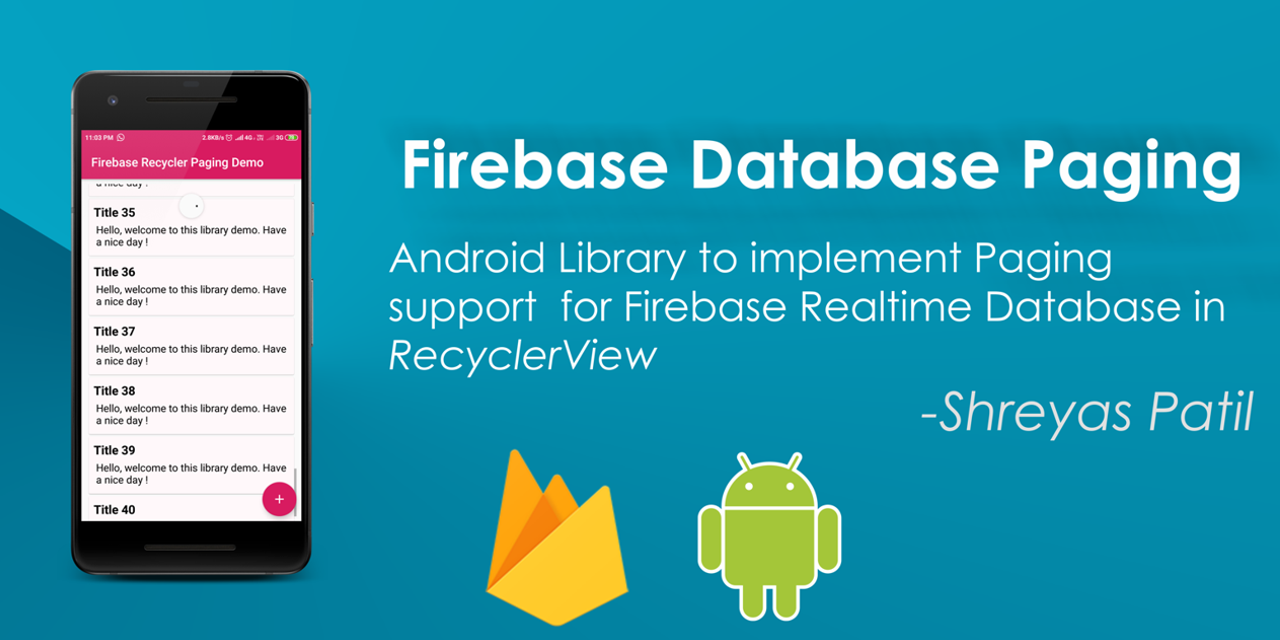 Firebase Recycler Pagination Library